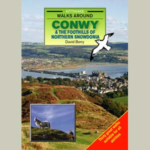 Walks Around Conwy and the Foothills of Northern Snowdonia