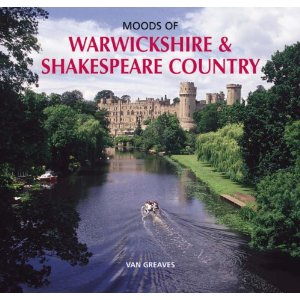 Moods of Warwickshire and Shakespeare Country 