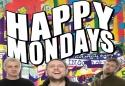 Show more details of Happy Mondays - Scarborough OAT - 22 June 2013