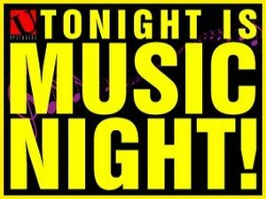 'Tonight is Music Night'